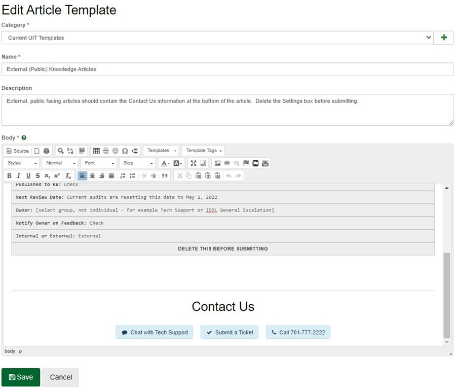 Either click on a template name or select + New Template to open the WYSIWYGeditor.