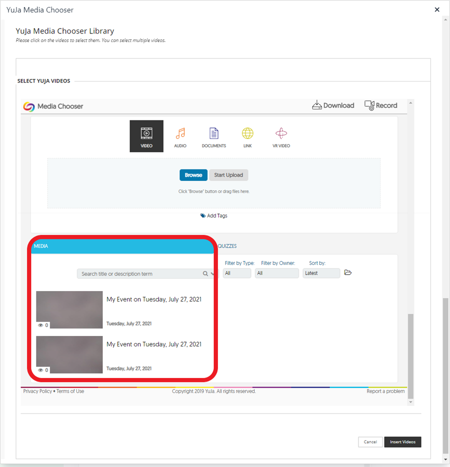 In the YuJa Media Chooser window, click on the desired video from the YuJa Media Chooser Library, or upload, record, or search for the video.