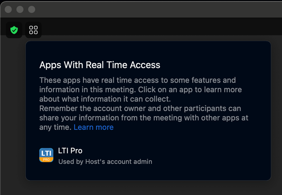 Zoom Message Stating that LTI Pro has real-time access to information in the current meeting.
