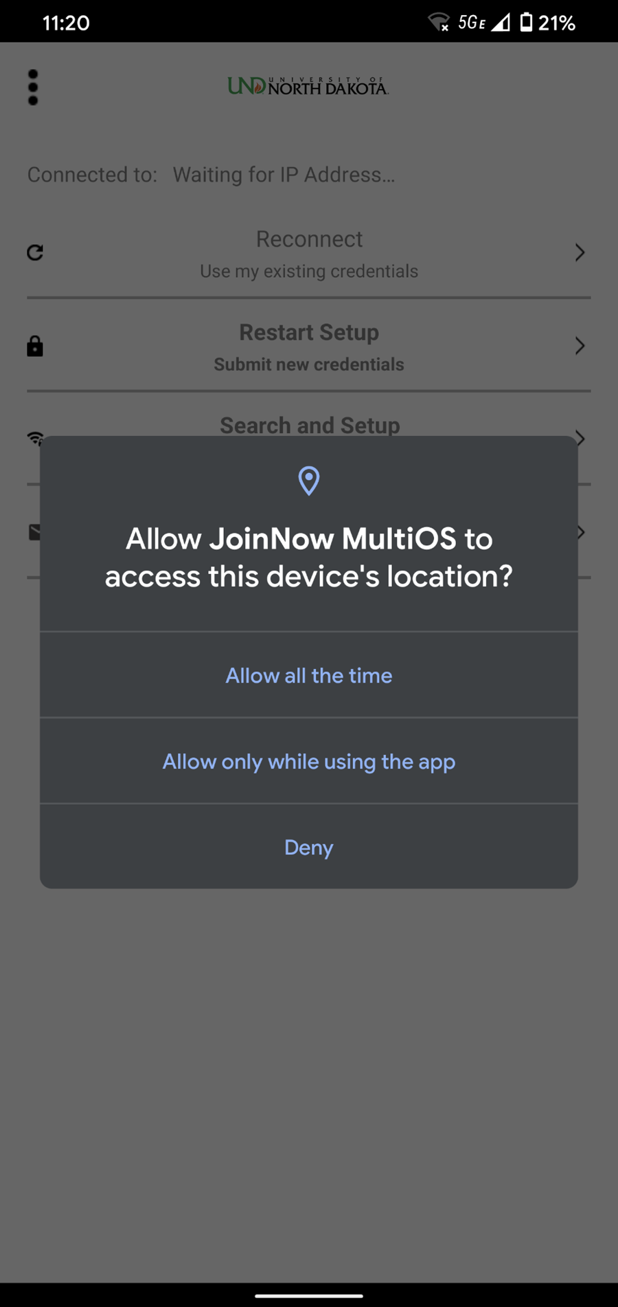 You will be presented with phone options of when to allow device location sharing.
