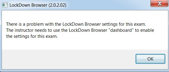 """Screenshot of the """"Fix It"""" error seen by students attempting to take an exam with Respondus LockDown Browser: """"There is a problem with the LockDown Browser settings for this exam. The instructor needs to use the LockDown Browser """"dashboard"""" to enable the settings for this exam."""""""