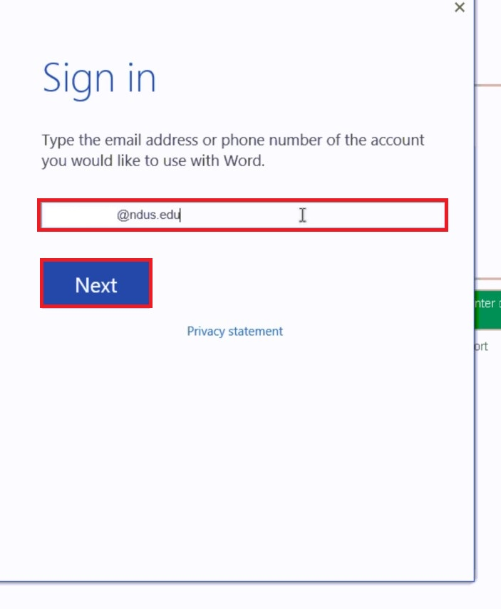 Sign in with the correct account, which ends in @NDUS.edu.