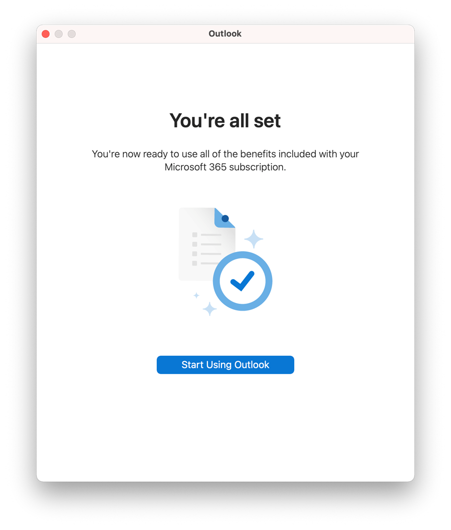 You should then get confirmation that you've registered the Microsoft 365 apps on your computer. Click Start Using Outlook.