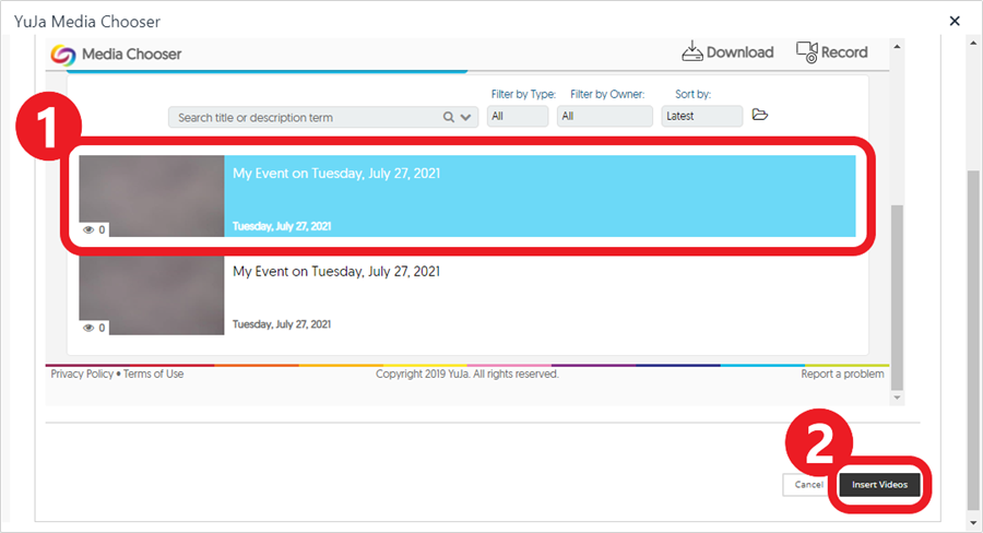 The recording is selected (in blue) - click 'Insert Videos' to add it to the item in Blackboard.