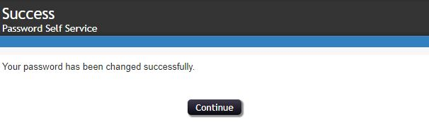 You will see a conformation that your password has been changed.