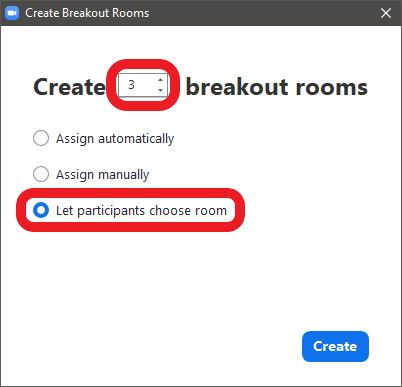 Screenshot of the Zoom app: In the pop-up menu, set a number of breakout rooms, then selectLet participants choose roomand clickCreate.