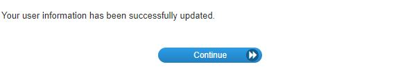 After submitting, you should receive a message stating that your password has been changed. ClickContinue.