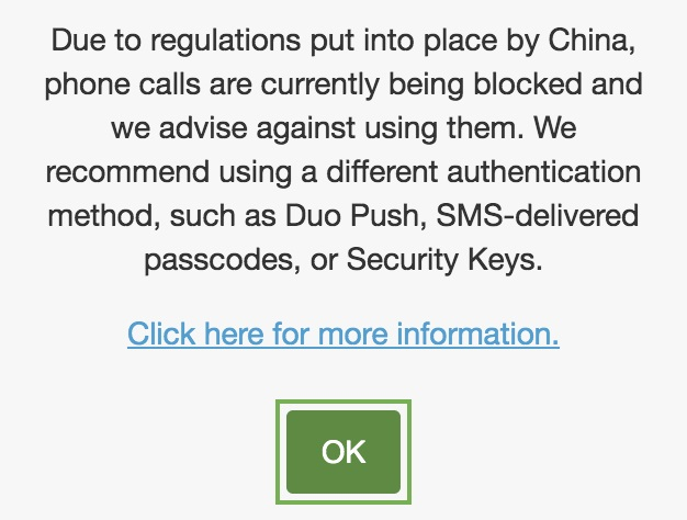 phone call authentication is currently an unreliable authentication method to use for Duo users with +86 phone numbers.