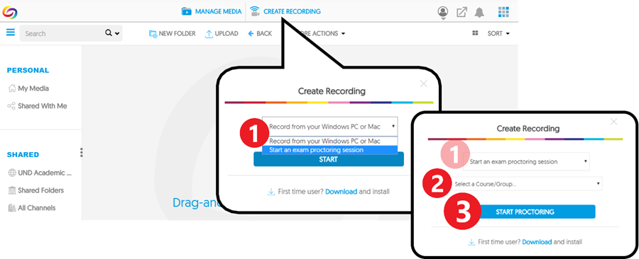 Click 'Create Recording' (at the top of the page), then select 'Start an exam proctoring session' from the drop-down menu. Then click 'START PROCTORING' to begin.