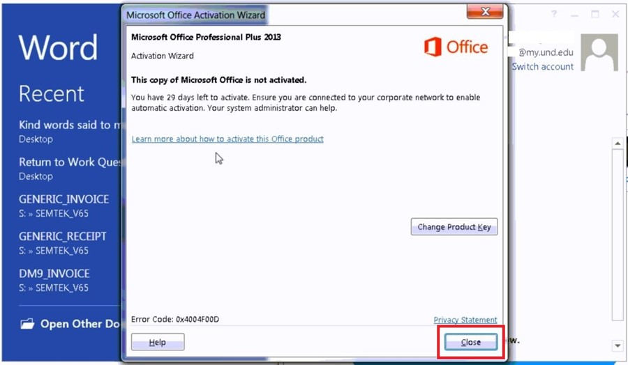 Close the Microsoft Office Activation Wizard window.