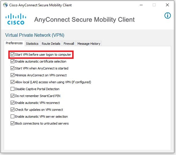 Click the Preferences tab and select Start VPN before user logon to computer.