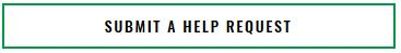 Submit a help request button