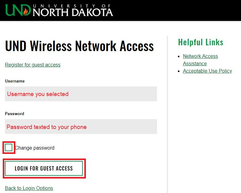 Enter the usernameyou selected and the password that was textedto your mobile device and select Loginfor Guest Access.